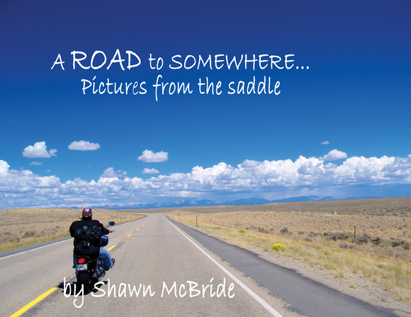 A unique collection of photos and original works of art from biker and photographer Shawn McBride
